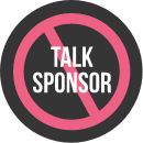 No Sponsored Talks