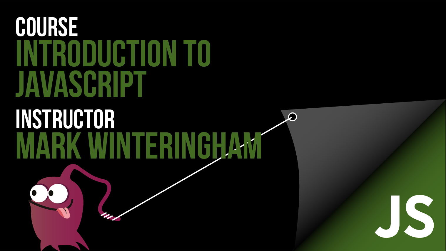 Introduction to JavaScript - Mark Winteringham