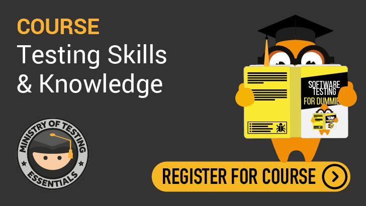 Essentials - Testing Skills & Knowledge