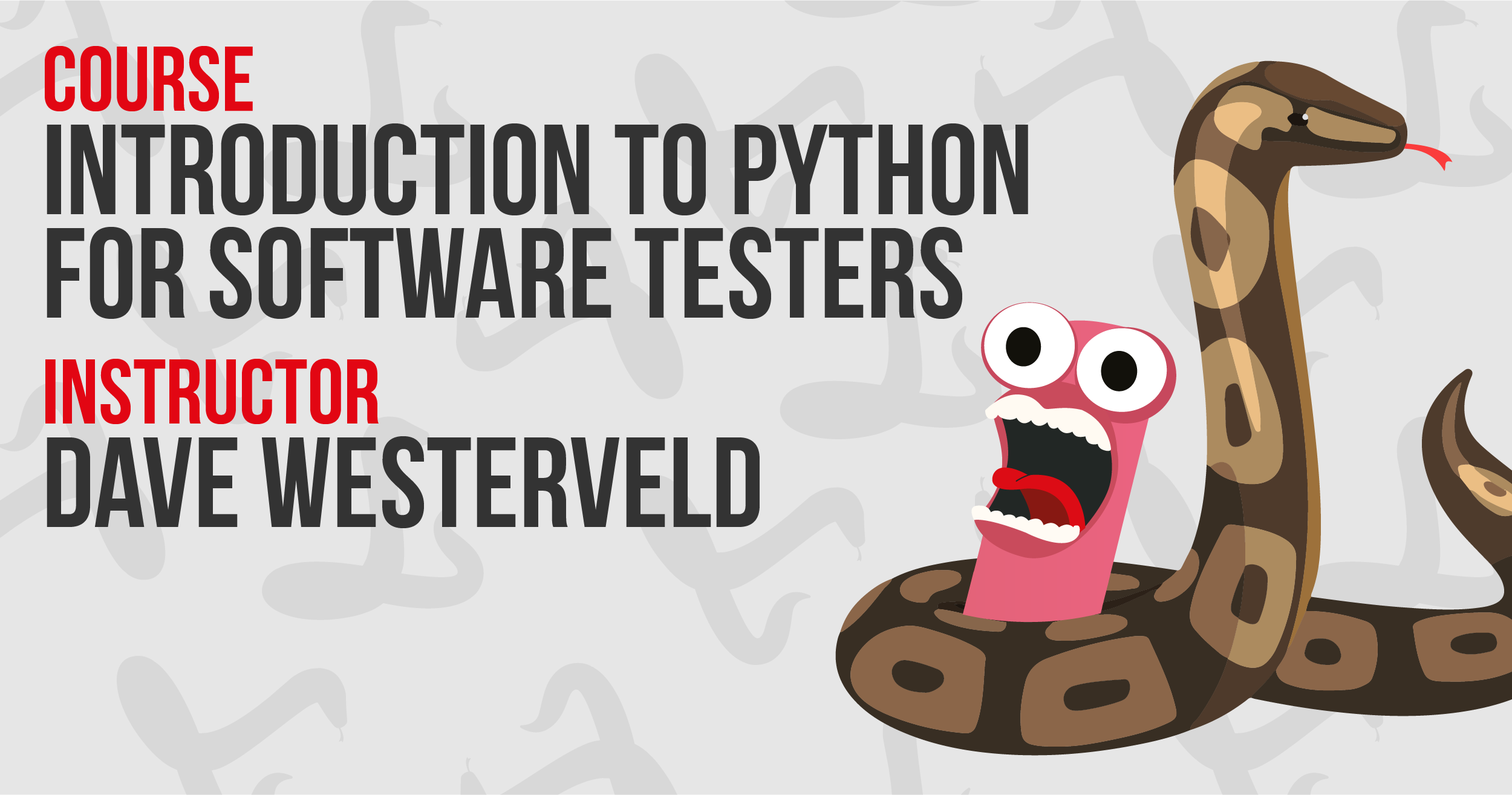 Introduction to Python for Software Testers - Dave Westerveld