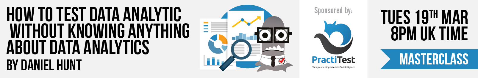 11 daniel hunt masterclass   how to test data analytics banner