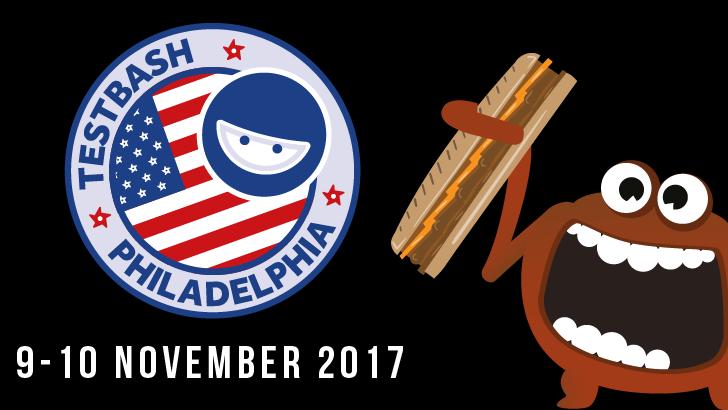 TestBash Philadelphia 2017, starts: 2017-11-09