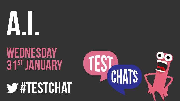 #TestChat - AI Testing, starts: 2018-01-31