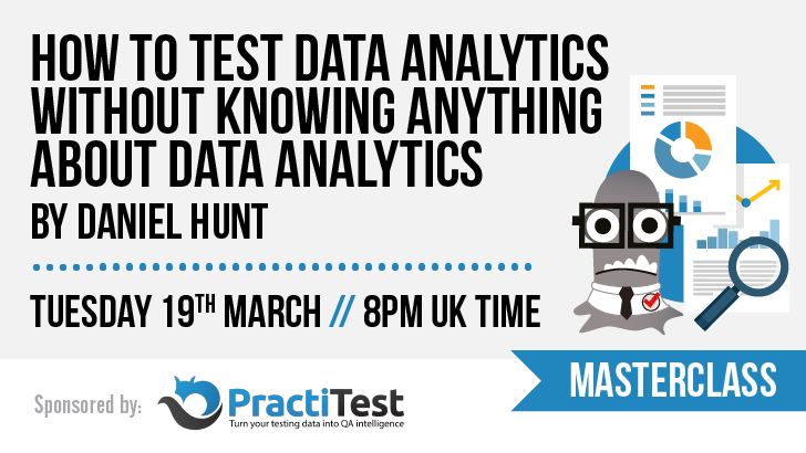 11 daniel hunt masterclass   how to test data analytics dojo