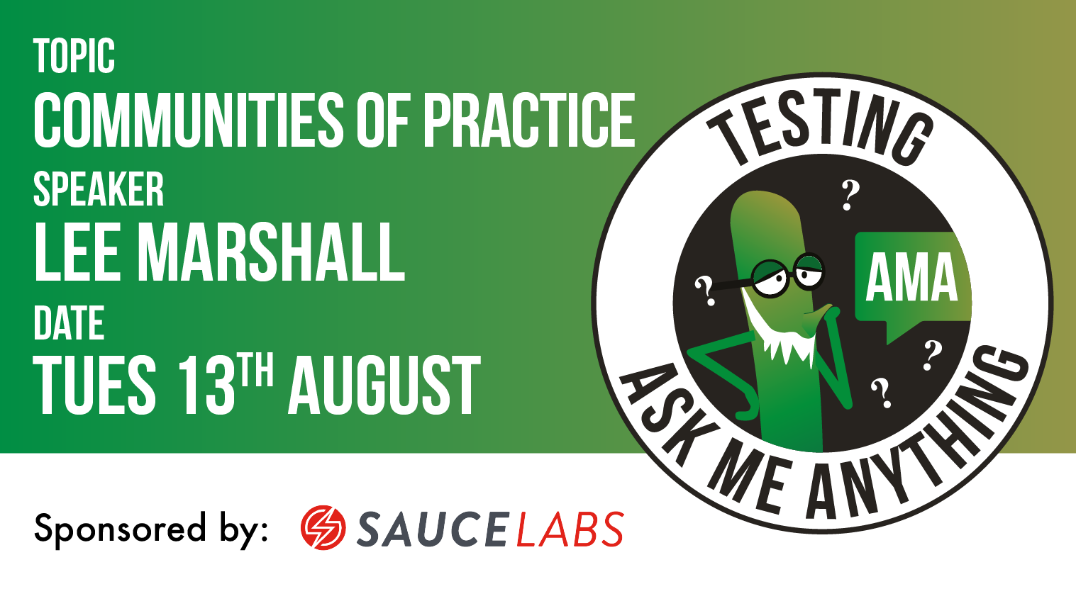 Testing Ask Me Anything - Communities of Practice - Lee Marshall, starts: 2019-08-13