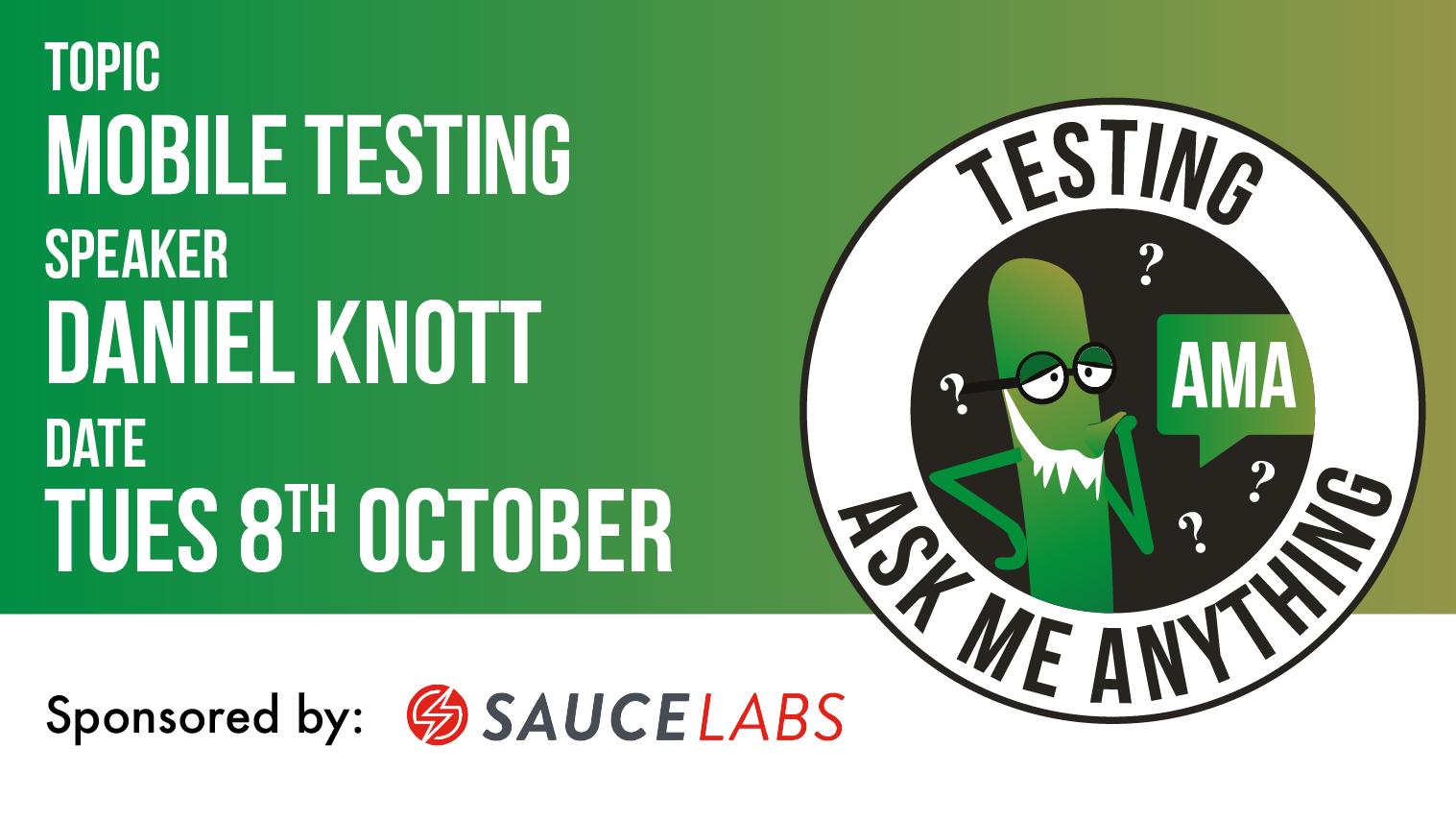 Testing Ask Me Anything - Mobile Testing - Daniel Knott, starts: 2019-10-08