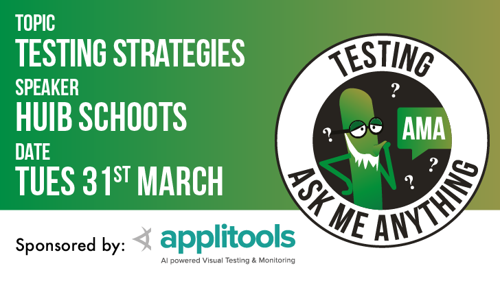 Testing Ask Me Anything - Test Strategies - Huib Schoots, starts: 2020-03-31