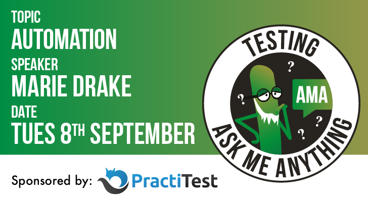 Testing Ask Me Anything - Automation - Marie Drake, starts: 2020-09-08