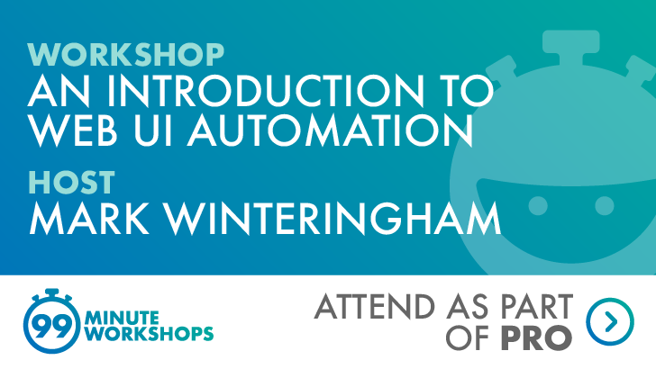 An introduction to Web UI automation - 28 August 2020 (New Zealand Timezone), starts: 2020-08-28