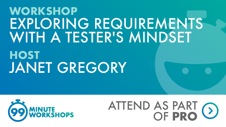 Exploring Requirements with a Tester's Mindset, starts: 2021-03-08