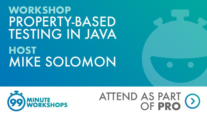 Property-based Testing in Java, starts: 2021-03-10