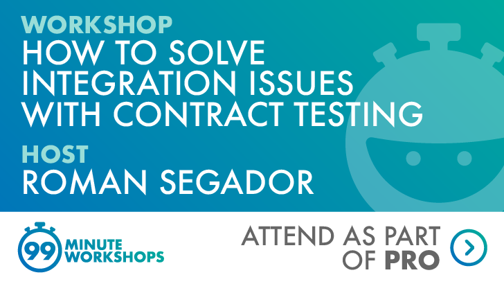 How to Solve Integration Issues with Contract Testing, starts: 2021-06-16