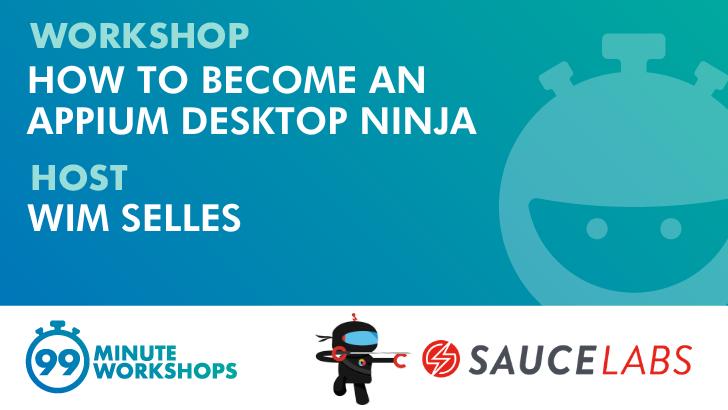 How to Become an Appium Desktop Ninja, starts: 2020-10-30
