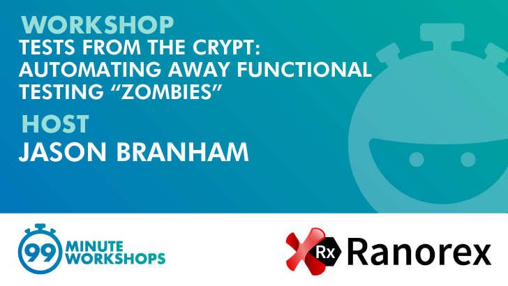 "Tests From The Crypt: Automating Away Functional Testing ""Zombies"", starts: 2020-10-30"
