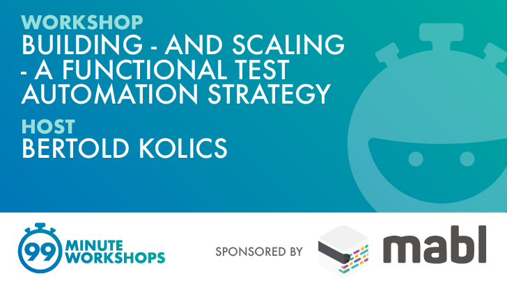 Building - and Scaling - a Functional Test Automation Strategy, starts: 2021-01-20