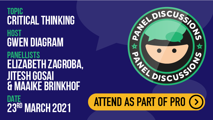 Panel Discussion: Critical Thinking, starts: 2021-03-23