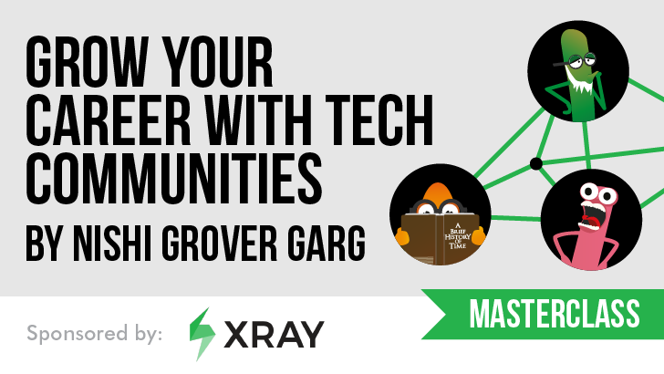 Grow your Career with Tech Communities, starts: 2021-06-29