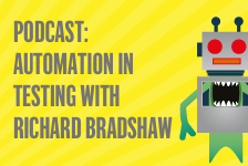 How To Get Started With Automation in Testing with Richard Bradshaw