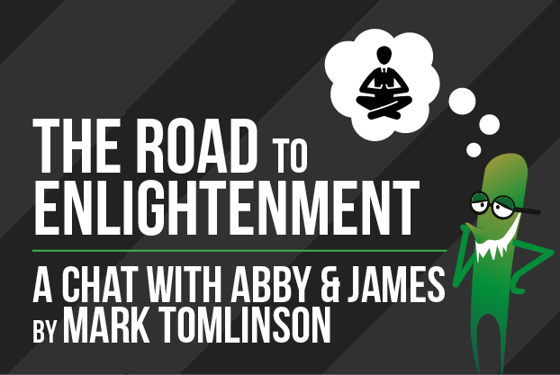 Abby and James talk about a road to enlightenment
