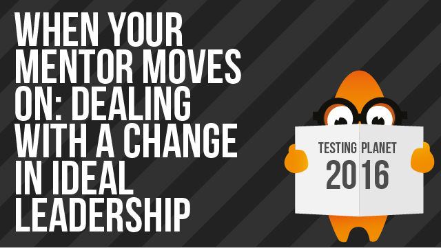 When Your Mentor Moves On: