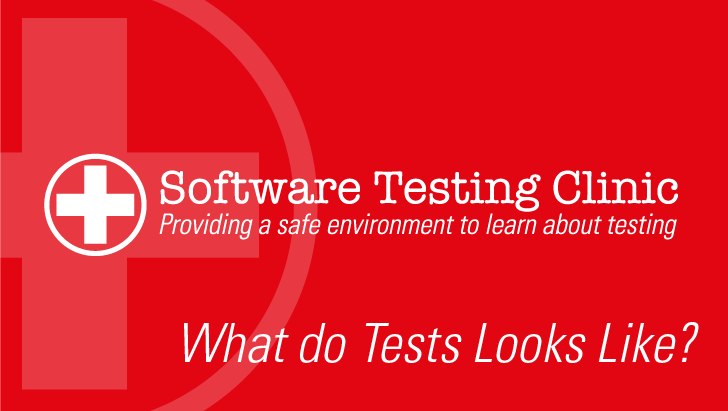 What Do Tests Look Like?