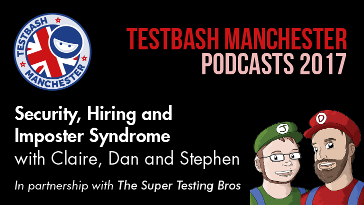Security, Hiring And Imposter Syndrome With Clare Reckless, Dan Billing And Stephen Janaway