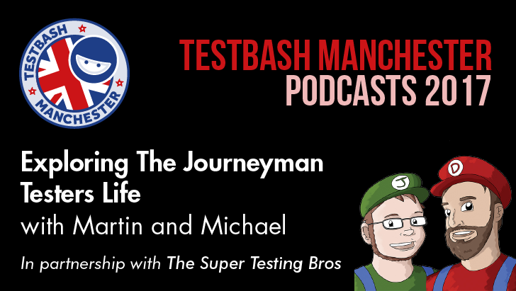 Exploring The Journeyman Testers Life With Martin Hynie And Michael Bolton