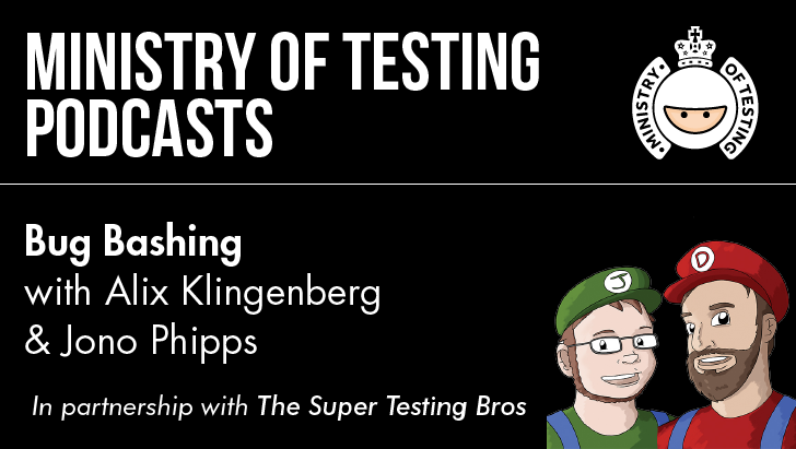 Bug Bashing with Alix Klingenberg & Jono Phipps