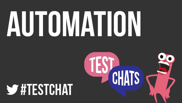 TestChat 2: Discussing Automation in Testing