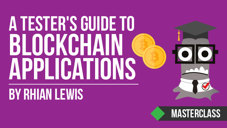 A Tester's Guide to Blockchain Applications with Rhian Lewis
