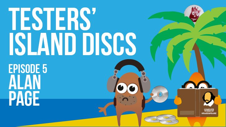 Testers' Island Discs Ep 5 - Alan Page