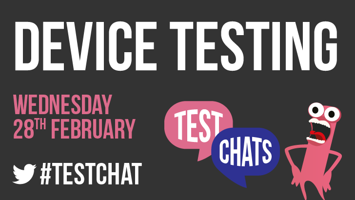 TestChat 5: Discussing Device Testing