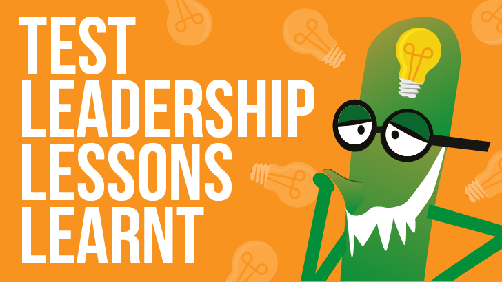 Test Leadership Lessons Learnt