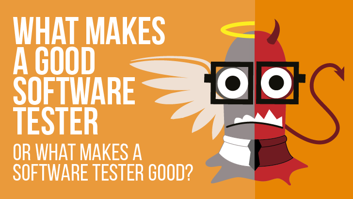 What Makes A Good Software Tester