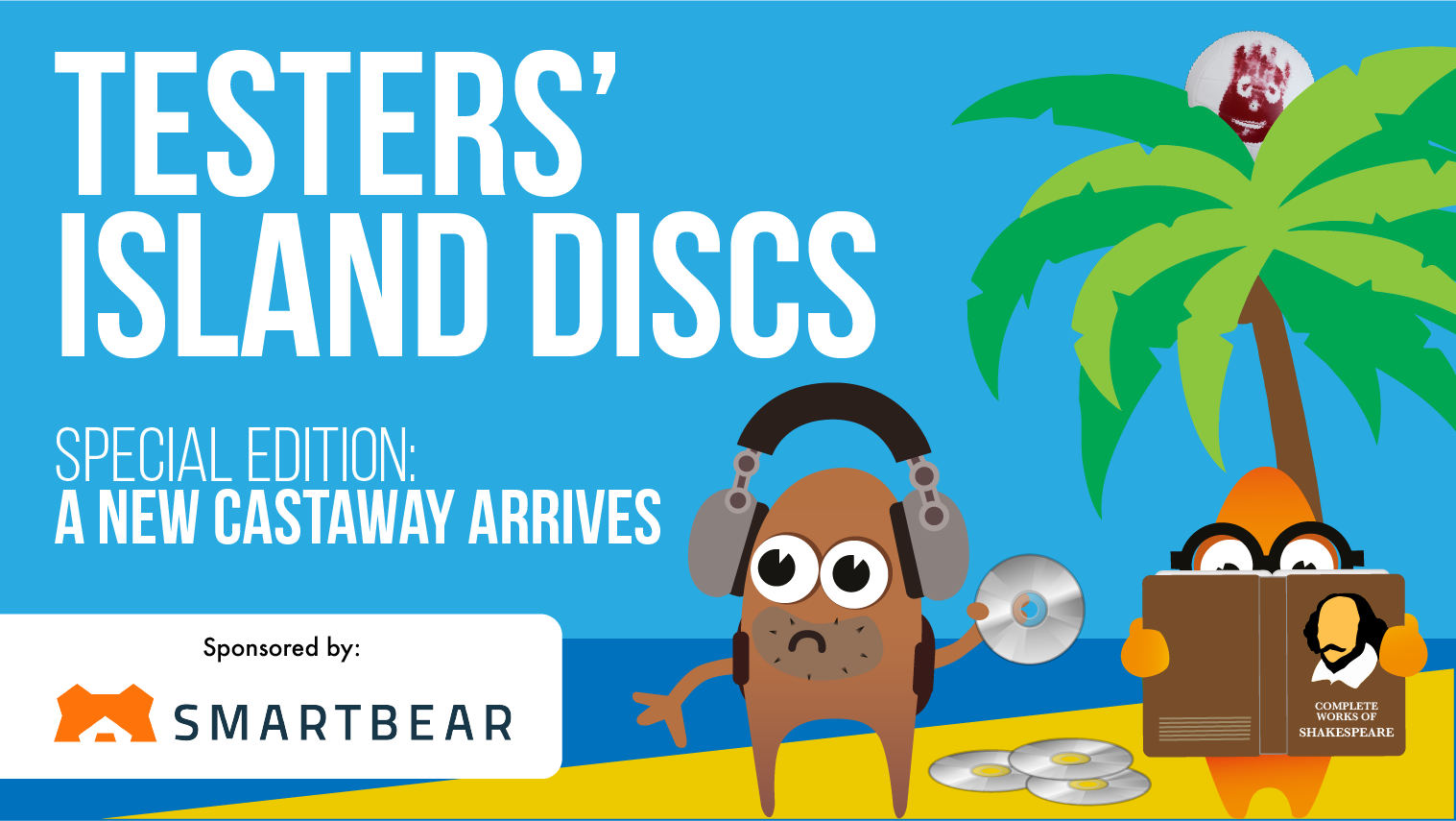 Testers' Island Discs Ep25 - A New Castaway Arrives!