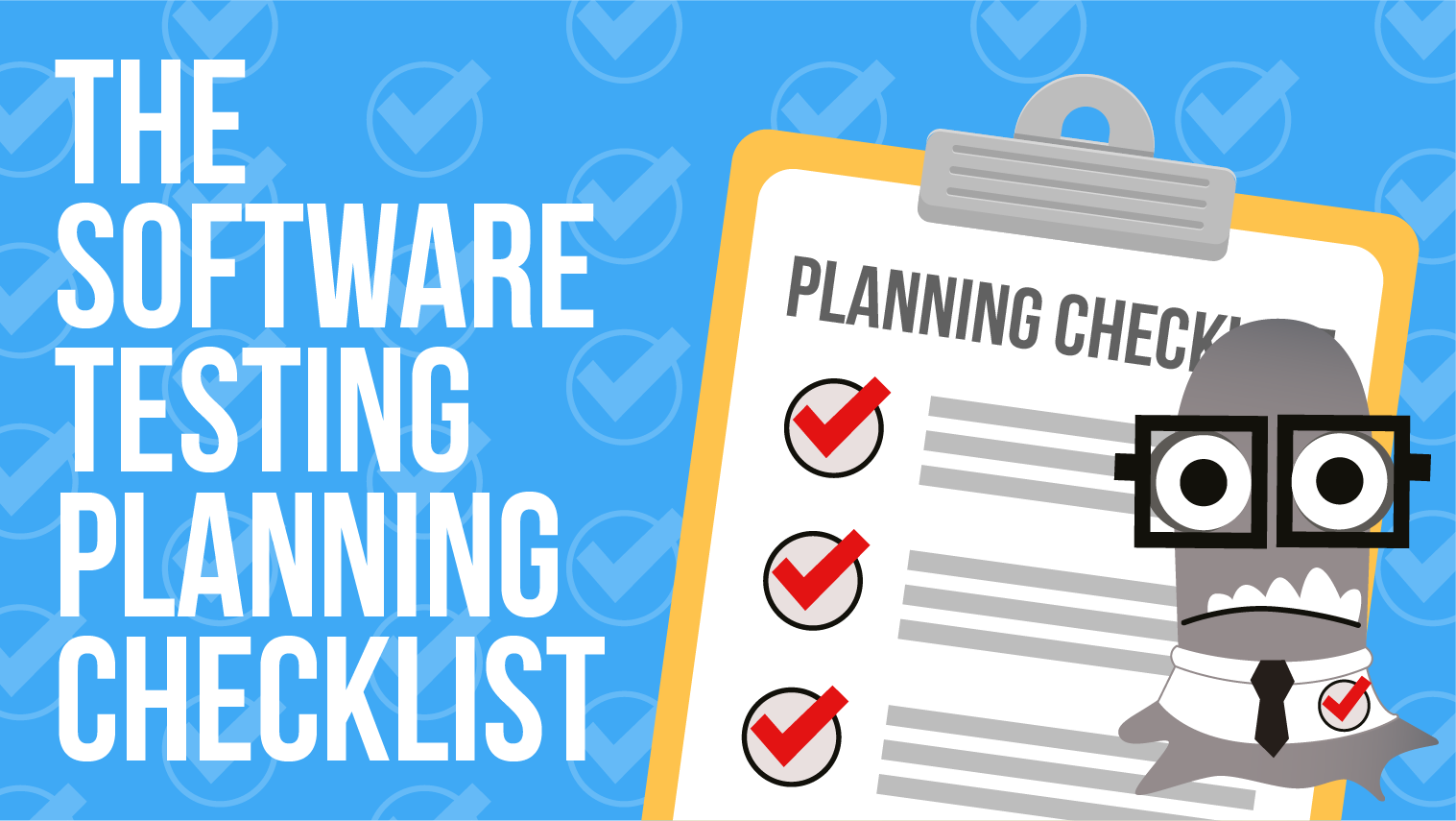 The Software Testing Planning Checklist
