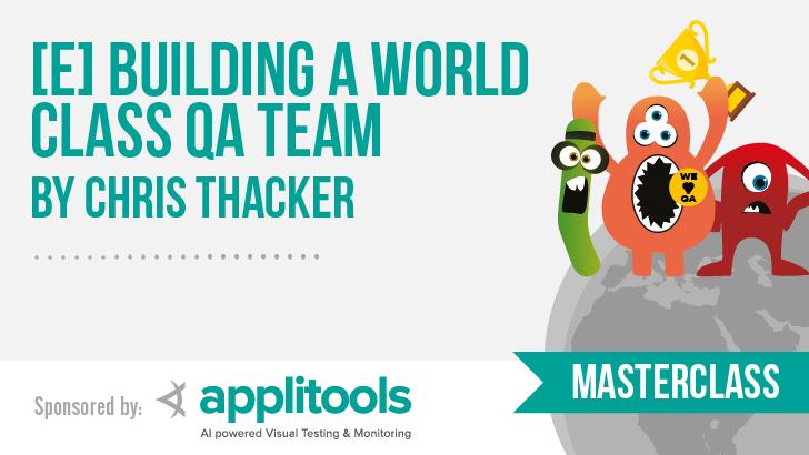 [E] Building a World Class QA team with Chris Thacker
