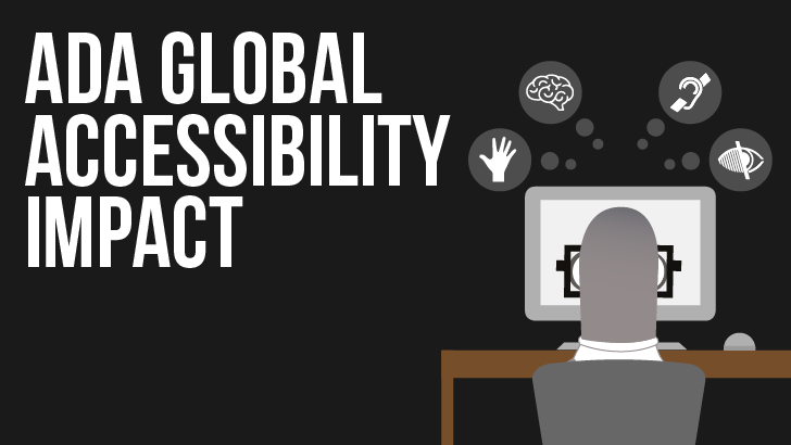 American ADA Legal Cases & The Impact On Global Accessibility