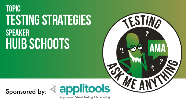 Testing Ask Me Anything - Test Strategies - Huib Schoots
