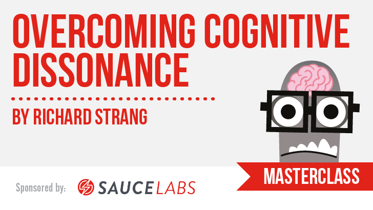 Overcoming Cognitive Dissonance: How to Effectively Deliver Unbelievable Test Results with Richard Strang