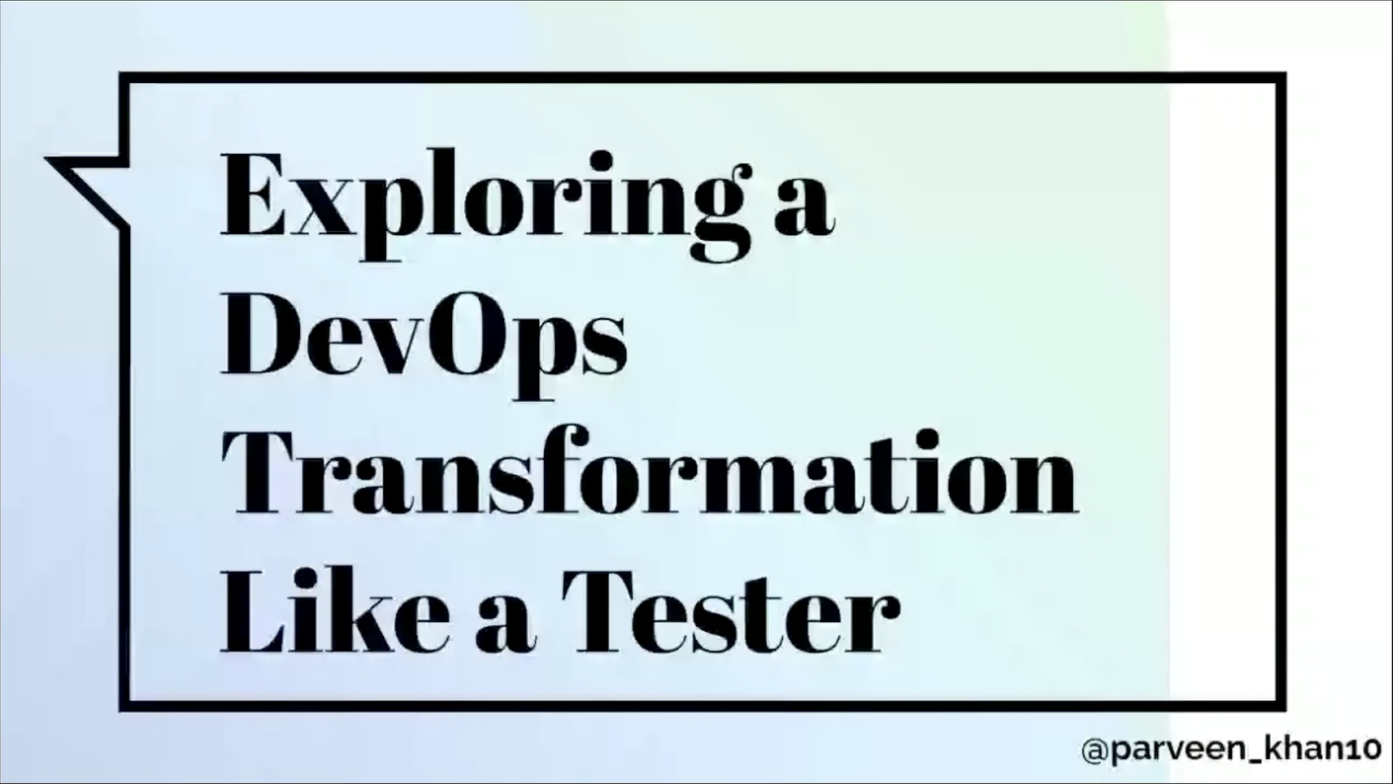 Exploring DevOps Like a Tester by Parveen Khan