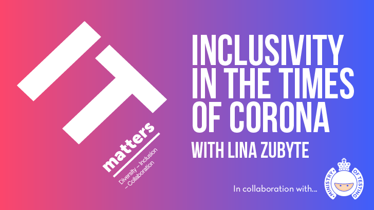 Inclusivity in the Times of Corona - Lina Zubyte