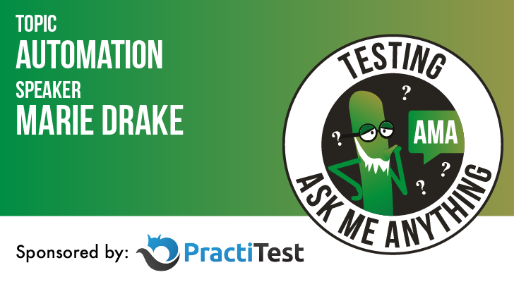Testing Ask Me Anything - Automation - Marie Drake