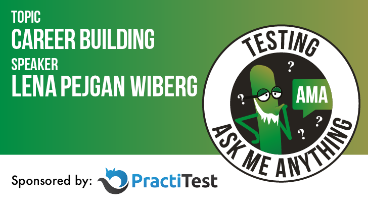 Testing Ask Me Anything - Career Building - Lena Pejgan Wiberg