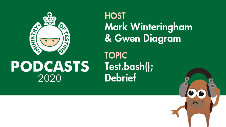 MoT Podcast - Test.bash('Online'); debrief with Gwen and Mark