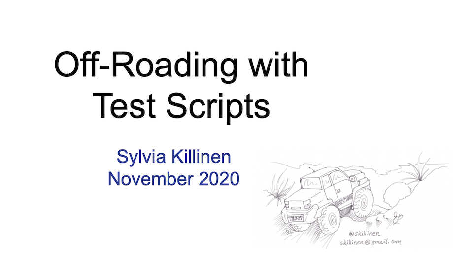 Off-Roading with Test Scripts with Sylvia Killinen