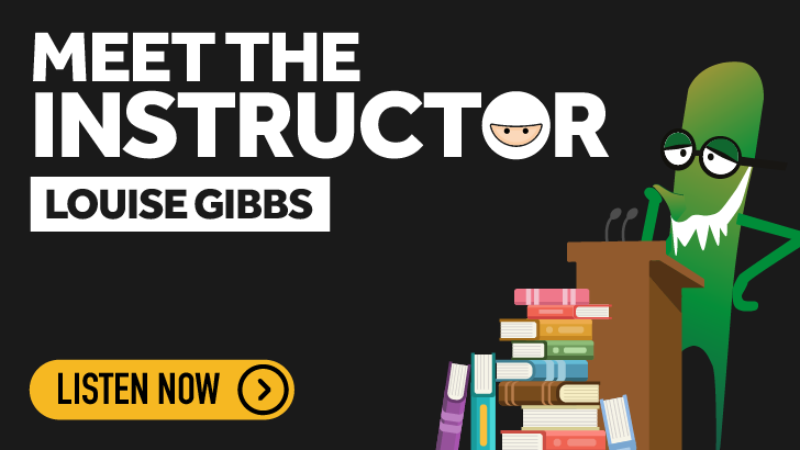 Meet the Instructor - Louise Gibbs