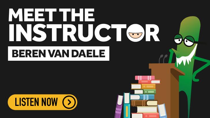 Meet the Instructor - Beren Van Daele