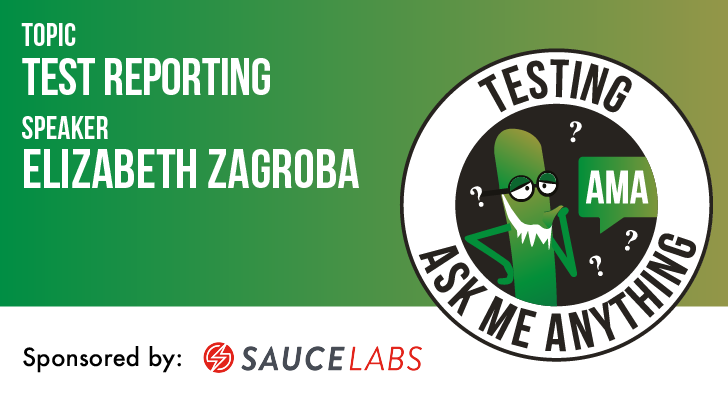 Testing Ask Me Anything - Test Reporting - Elizabeth Zagroba