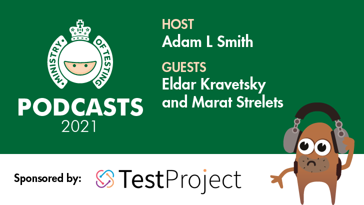 MoT Podcast - Adam Meets TestProject